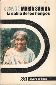 Libro: La vida de Maria Sabina - Alvaro Estrada