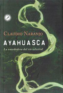 libro - ayahuasc, la enredadera del rio celestial