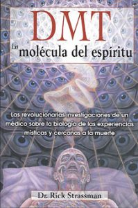 libro DMT, la molécula del espiritu