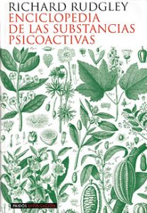 La enciclopedia de las substancias psicoactivas