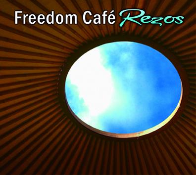 CD Freedom Café – Rezos (música de ayahuasca)