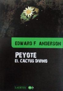 libro El Peyote. El cactus divino