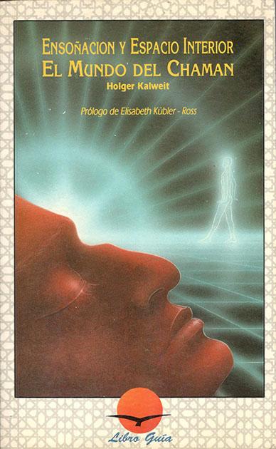 Libro: Ensoñación y espacio interior de Holger Kalweit