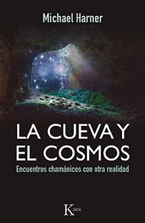 libro - LA CUEVA Y EL COSMOS - Michael Harner
